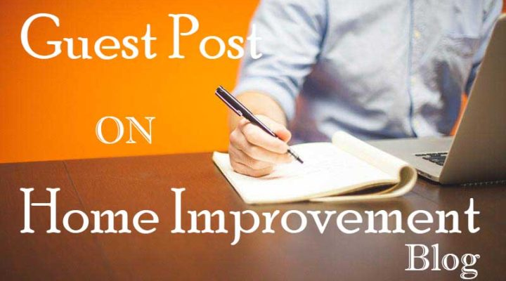 Home Improvement Guest Post Submit