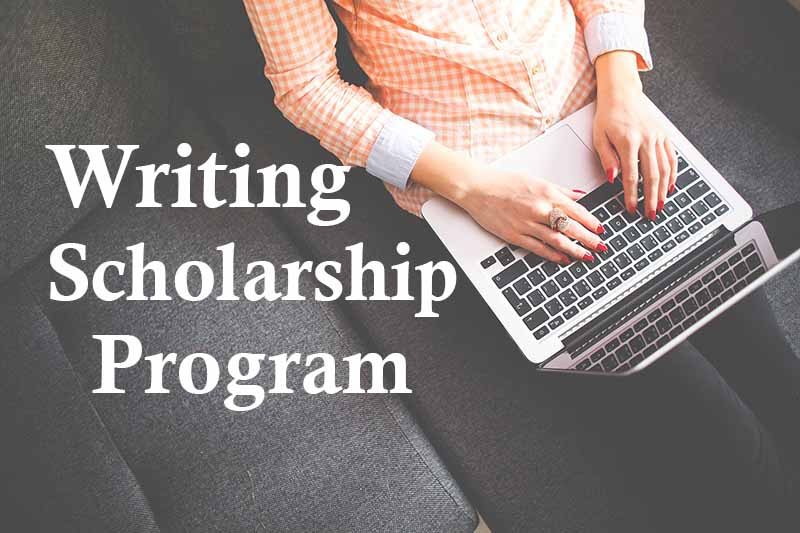 Writing Scholarship Program